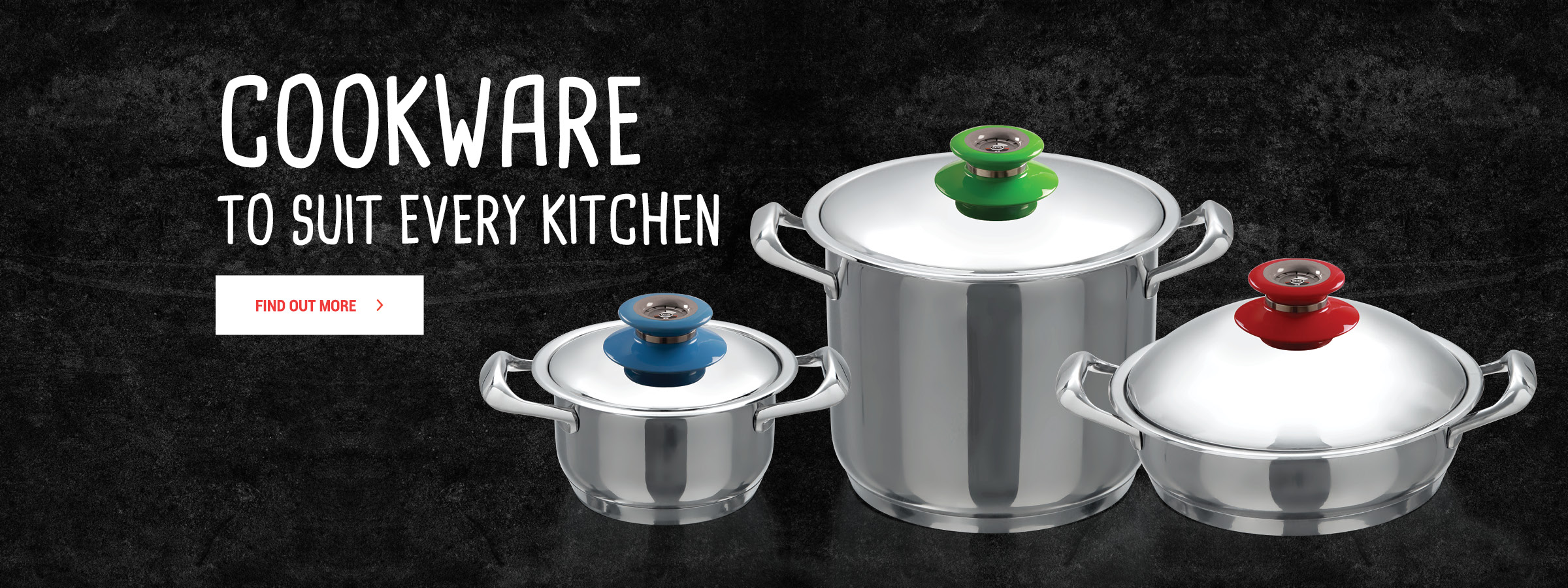 Cookware for every kitchen